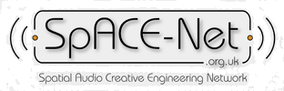 SpACE-Net.org.uk : Spatial Audio Creative Engineering Network